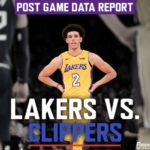 Post Game Data Report: Lakers vs Clippers