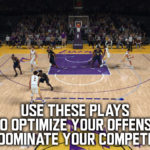 Lakers NBA 2K18 Playbook Changes to Dominate Your Competition