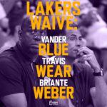 Lakers Waive Vander Blue, Briante Weber, and Travis Wear