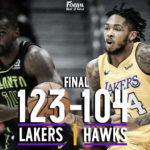 Lakers Continue to Roll, Dominate the Hawks 123-104