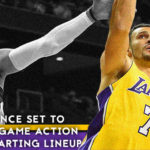 Lakers News: Larry Nance set to Return to Game Action, Starting Lineup