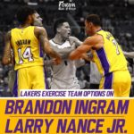 Lakers News: Team Picks Up options on Brandon Ingram and Larry Nance Jr.