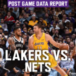 Lakers Data Report: Nets Game
